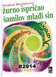 ZURNO ISPRICAO SAMILOV MLADI SIN