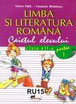 LIMBA SI LITERATURA ROMANA, CAIETUL ELEVULUI C. A II-A PAR. I