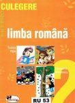 LIMBA ROMANA CULEGERE PENTRU CLASA 2