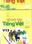 TIENG VIET TAP MOT + VO BAI TAP(åk 2 del 1) läsebok + övningsbok