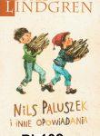 NILS PALUSZEK I INNE OPOWIADANIA (Nils Karlsson-Pyssling)