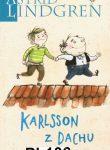 KARLSSON Z DACHU (Karlsson på taket-flyger ingen-smyger igen)