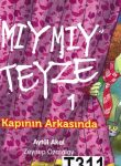 MIYMIY TEYZE 1, KAPININ ARAKASINDA 6-8 ÅR