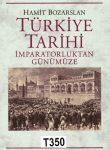 TURKIYE TARIHI IMPARATOR….GUNUMUZE(Historia)