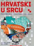 HRVATSKI U SRCU (Radna biljeznica za hrvatsku nastavu u inozemstvu)