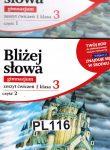 BLIZEJ SLOWA ZESZYT CWWICZEN KLASA 3  1+2  GIMNAZ. 2 böcker