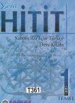 YENI HITIT YABANCILAR ICIN TURKCE 1 (Ders + Calisma+CD)